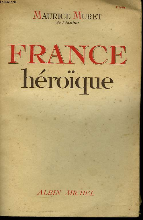 FRANCE HEROIQUE.