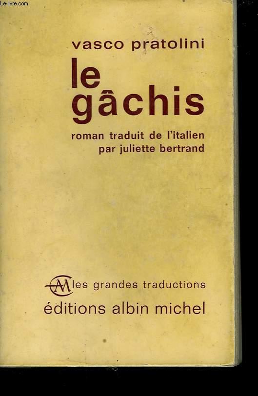 LE GACHIS.