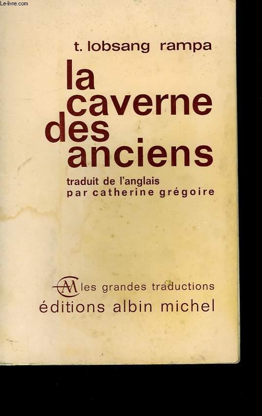 LA CAVERNE DES ANCIENS.