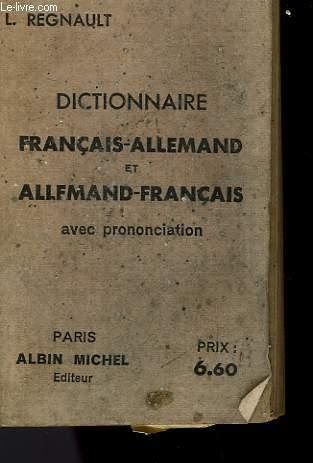 DICTIONNAIRE FRANCAIS-ALLEMAND ET ALLEMAND-FRANCAIS AVEC PRONONCIATION.