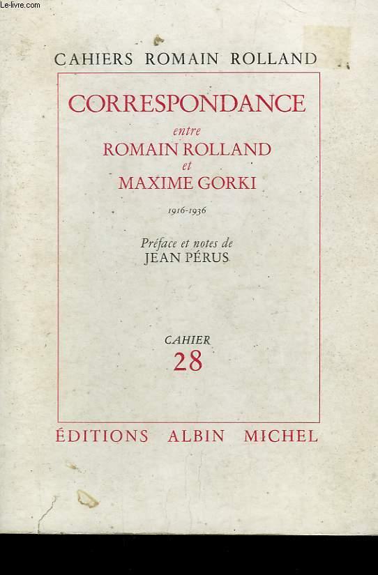 CORRESPONDANCE ROMAIN ROLLAND MAXIME GORKI. CAHIER N°28.