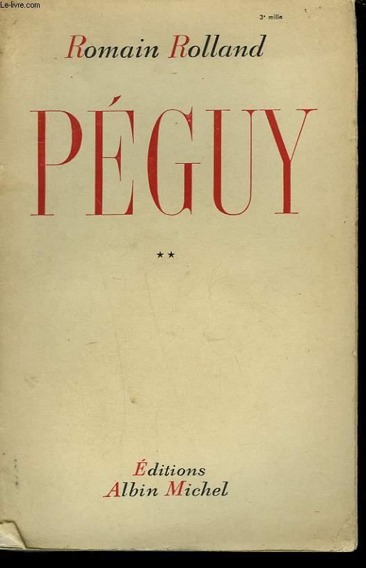 PEGUY. TOME 2.
