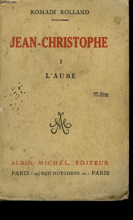 JEAN CHRISTOPHE. TOME 1 : L'AUBE.
