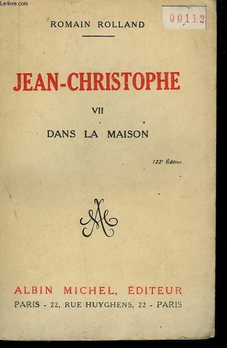 JEAN CHRISTOPHE. TOME 7: DANS LA MAISON.