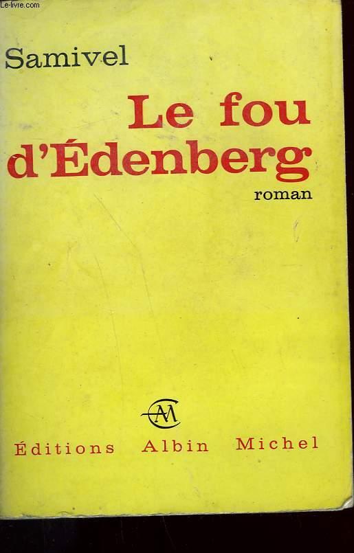 LE FOU D'EDENBERG.
