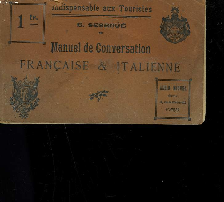 MANUEL DE CONVERSATION FRANCAISE ET ITALIENNE.