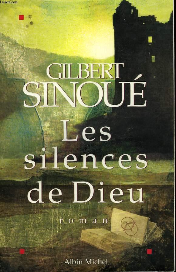 LES SILENCES DE DIEU.