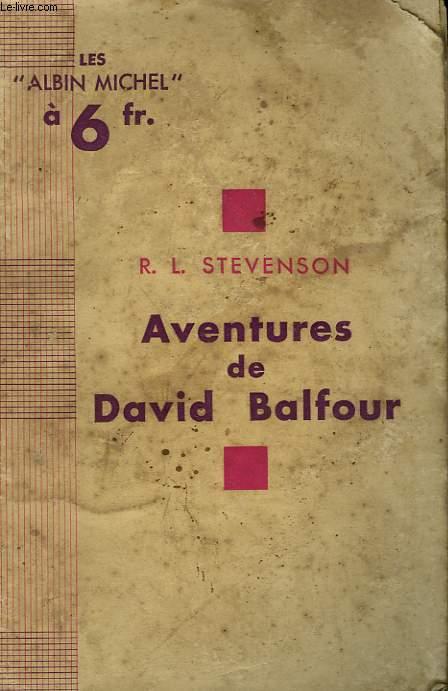 LES AVENTURES DE DAVID BALFOUR.