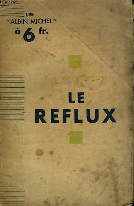 LE REFLUX.