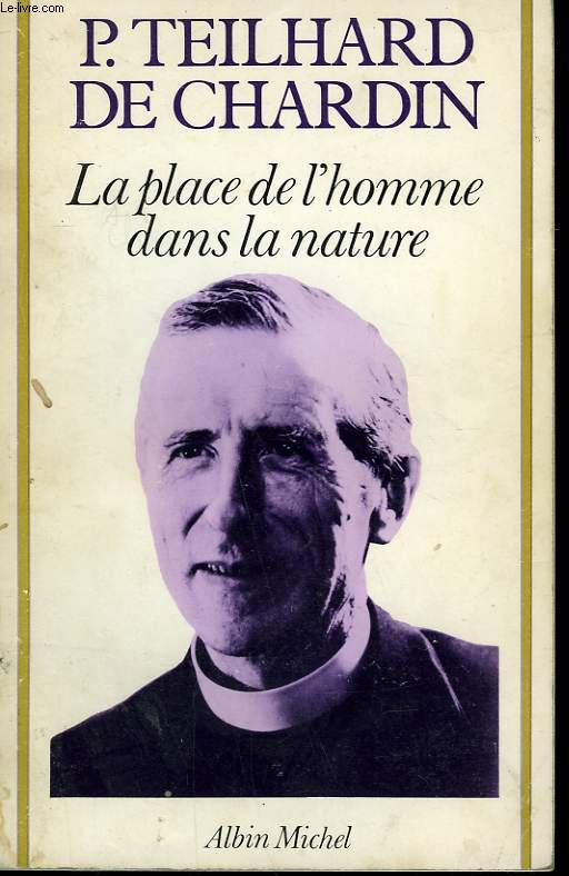 LA PLACE DE L'HOMME DANS LA NATURE.