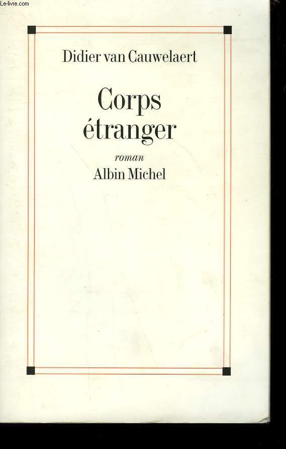 CORPS ETRANGER.