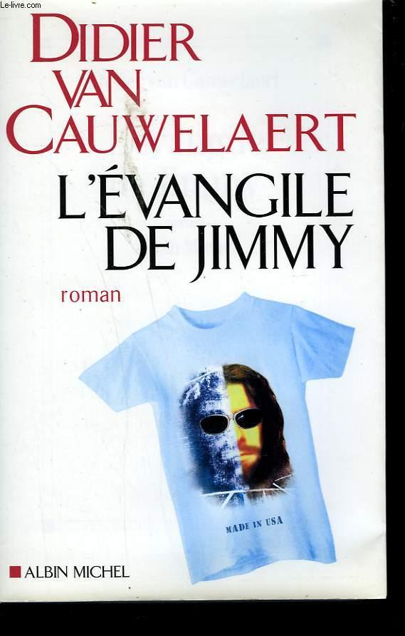 L'EVANGILE DE JIMMY.