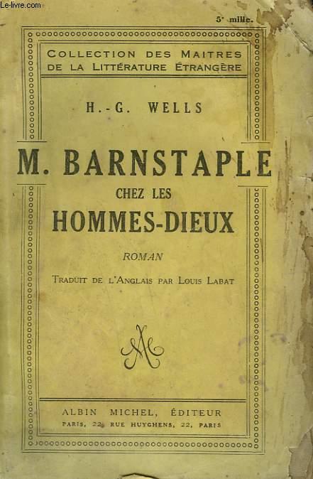 M. BARNSTAPLE CHEZ LES HOMMES DIEUX.