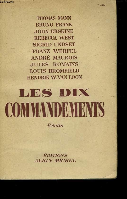 LES DIX COMMANDEMENTS. RECITS SUR LA GUERRE DE HITLER CONTRE LA LOI MORALE.
