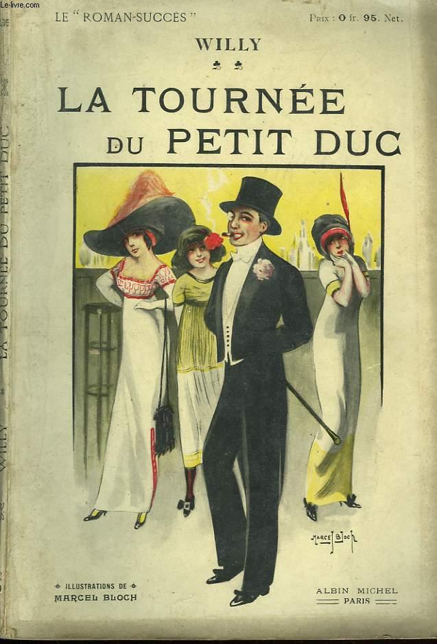 LA TOURNEE DU PETIT DUC.