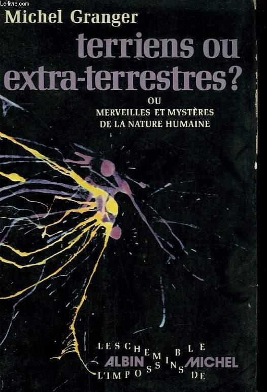 TERRIENS OU EXTRA-TERRESTRES?