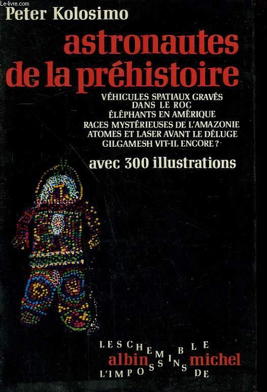 ASTRONAUTES DE LA PREHISTOIRE.