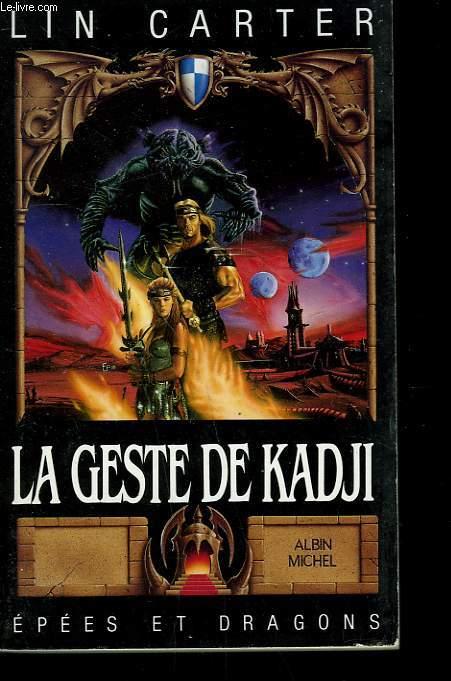 EPEES ET DRAGONS N° 15. LA GESTE DE KADJI.