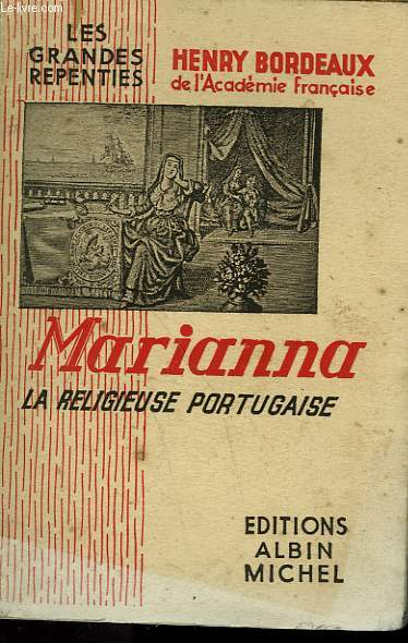 MARIANNA. LA RELIGIEUSE PORTUGAISE. COLLECTION LES GRANDES REPENTIES.