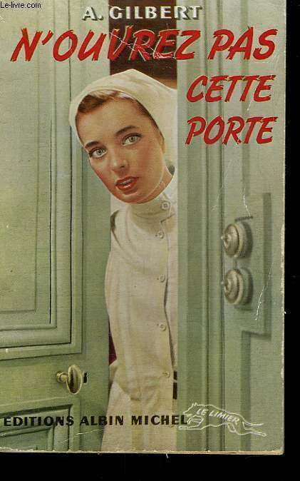 N'OUVREZ PAS CETTE PORTE. COLLECTION LE LIMIER N° 10