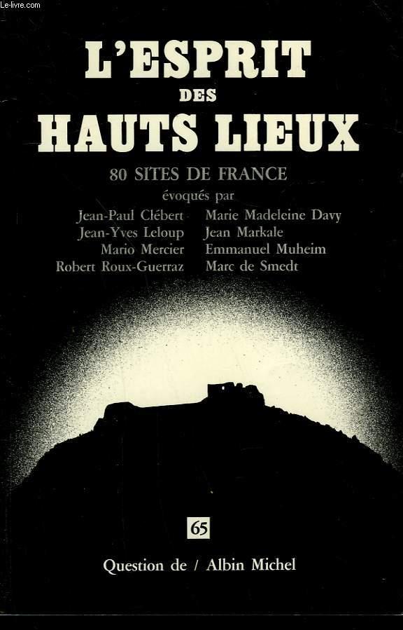 QUESTION DE N° 65. L'ESPRIT DES HAUTS LIEUX.