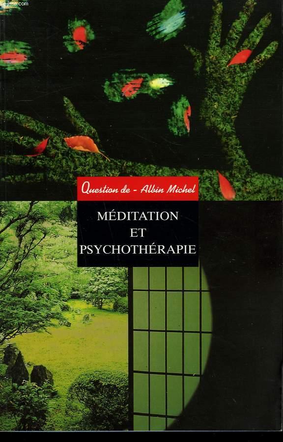 QUESTION DE N° 121. MEDITATION ET PSYCHOTHERAPIE.
