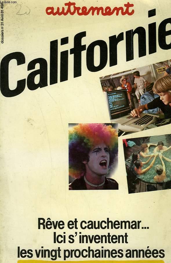 AUTREMENT N°  31. CALIFORNIE, REVE ET CAUCHEMAR.