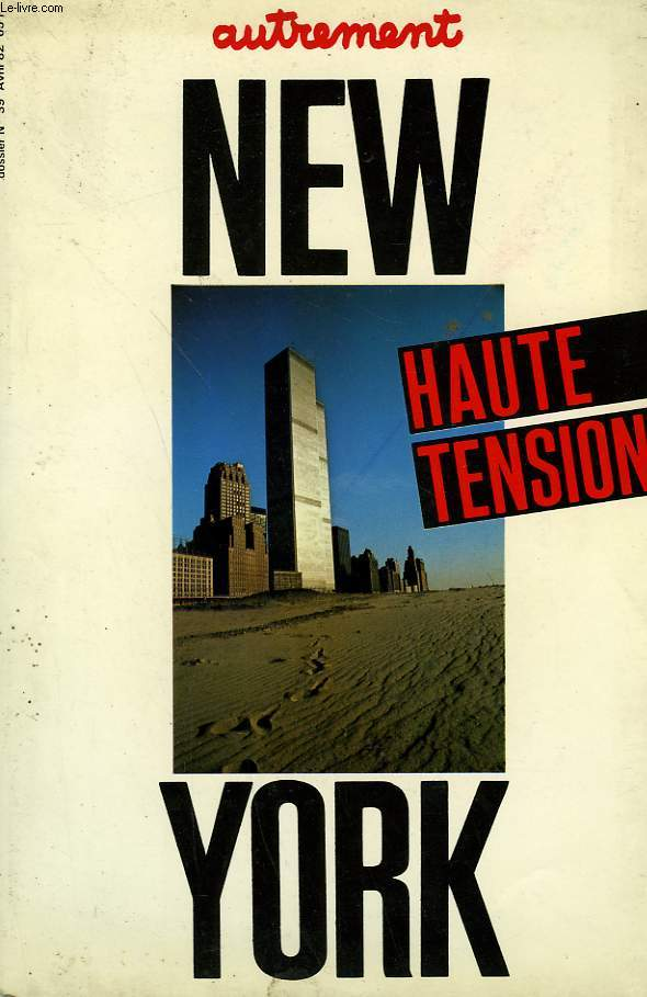 AUTREMENT N°  39. NEW YORK HAUTE TENSION.