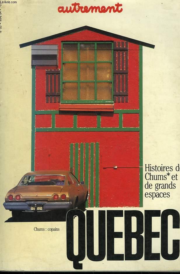 AUTREMENT N° 60. QUEBEC. HISTOIRE DES CHUMS ET DE GRANDS ESPACES.