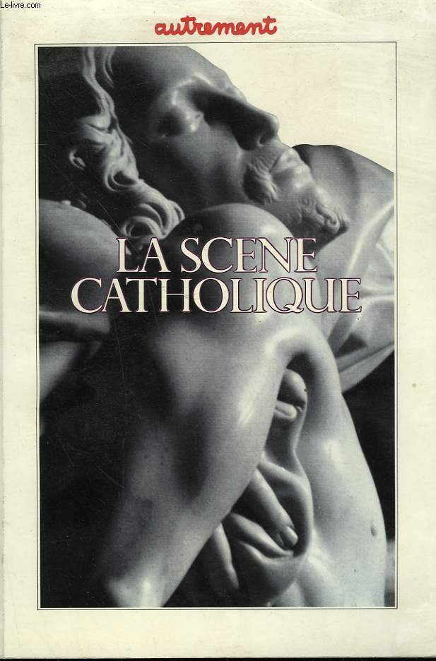 AUTREMENT N° 75. LA SCENE CATHOLIQUE.