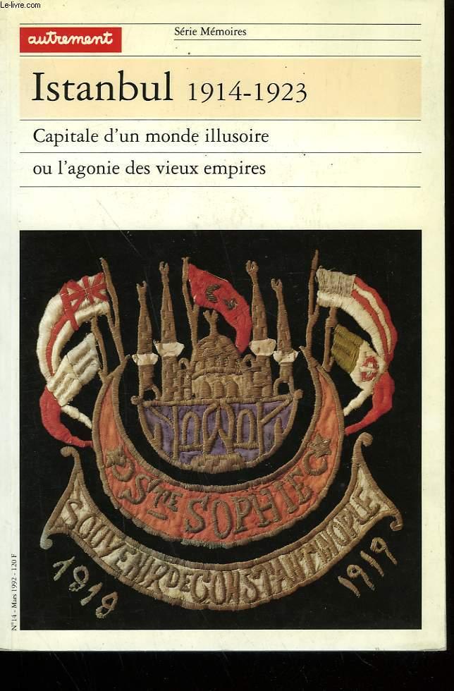 ISTANBUL 1914-1923. SERIE MEMOIRES N°14