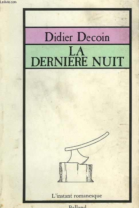 LA DERNIERE NUIT.