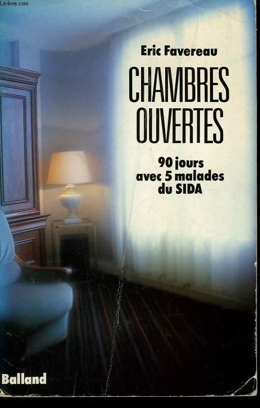 CHAMBRES OUVERTES. 90 JOURS AVEC 5 MALADES DU SIDA.