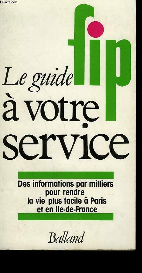 LE GUIDE FIP A VOTRE SERVICE.
