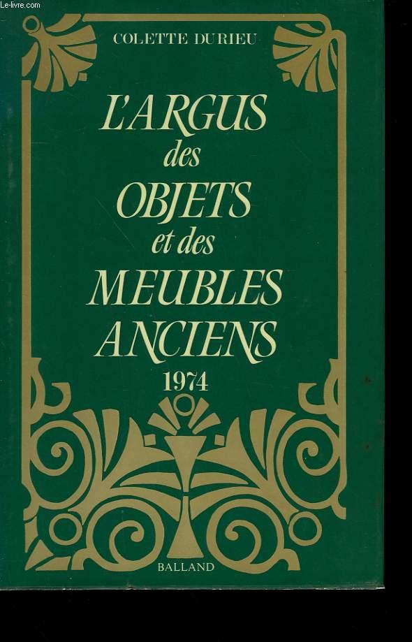 L'ARGUS DES OBJETS ET DES MEUBLES ANCIENS. 1974.