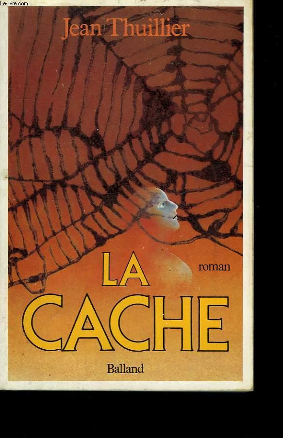 LA CACHE.