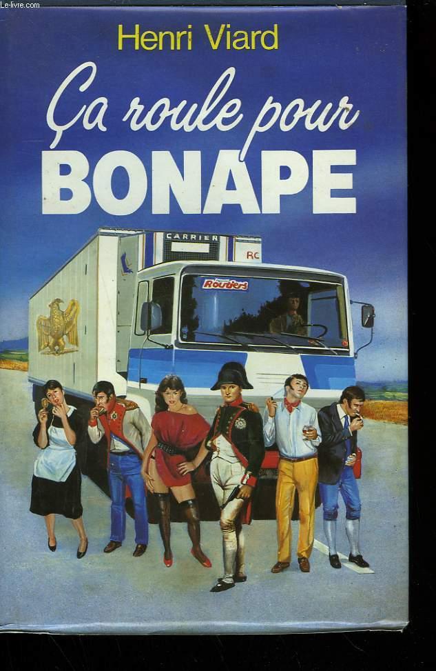 CA ROULE POUR BONAPE.