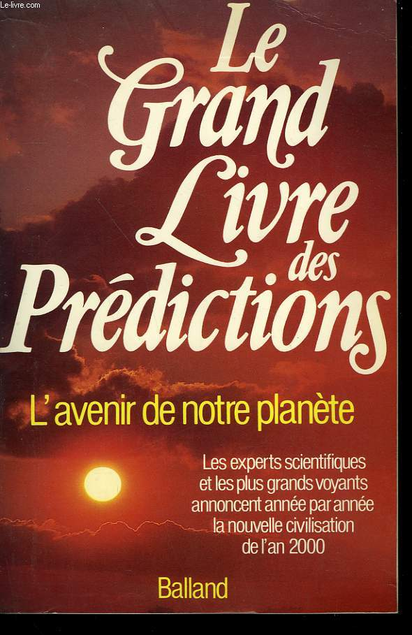 LE GRAND LIVRE DES PREDICTIONS