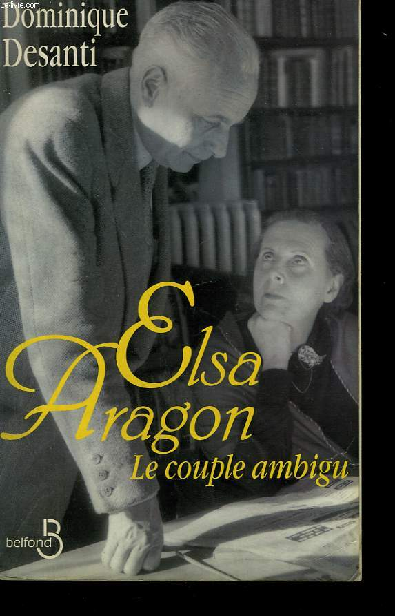 ELSA-ARAGON. LE COUPLE AMBIGU.
