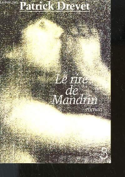 LE RIRE DE MANDRIN.