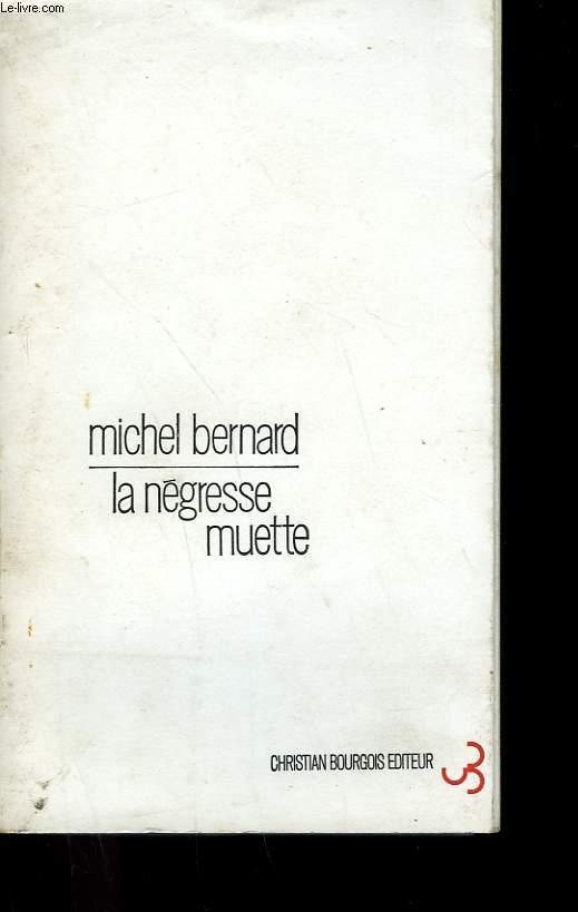 LA NEGRESSE MUETTE.