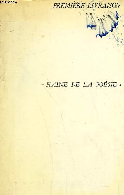 HAINE DE LA POESIE.