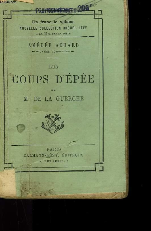 LES COUPS D'EPEE DE M. DE LA GUERCHE.