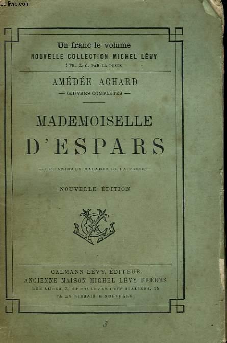 MADEMOISELLE D'ESPARS. LES ANIMAUX MALADE DE LA PESTE.