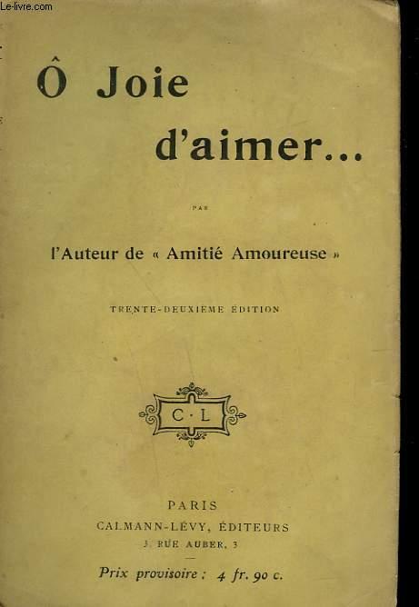 O JOIE D'AIMER.