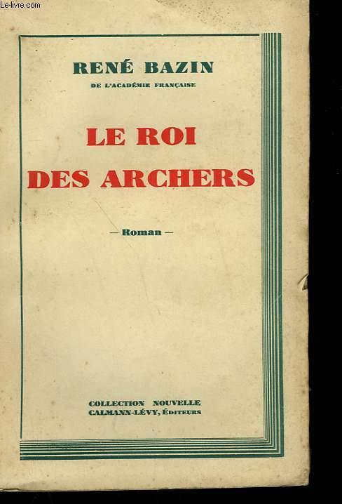 LE ROI DES ARCHERS.
