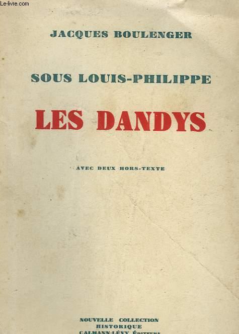 SOUS LOUIS-PHILIPPE. LES DANDYS.
