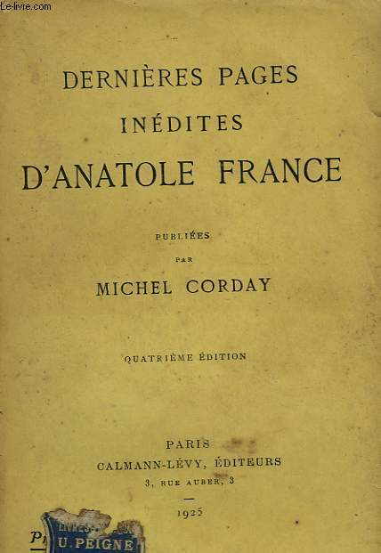 DERNIERES PAGES INEDITES D'ANATOLE FRANCE.
