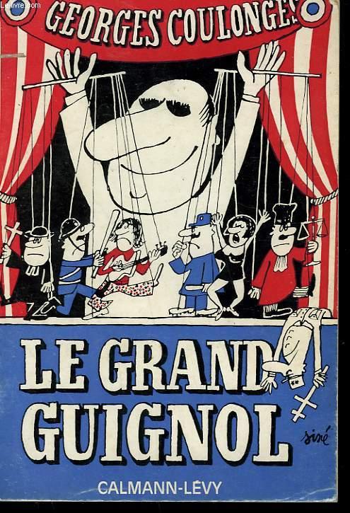 LE GRAND GUIGNOL.