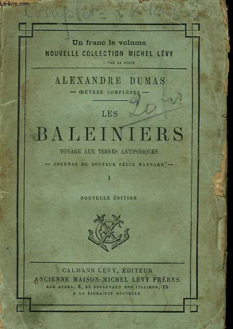 LES BALEINIERS.TOME 1.